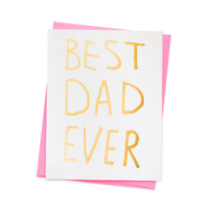 """Best Dad"" card. Photo Courtesy of Ashkahn."