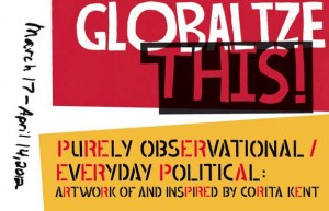 Purely Observational|Everyday Political: Art of and Inspired by Corita Kent