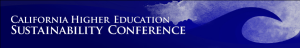 2013 CA Higher Education Sustainability Conference call for proposals