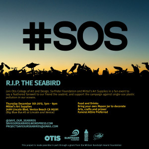 Otis + Surfrider Foundation's Seabird Funeral event Dec. 5th 7-9pm