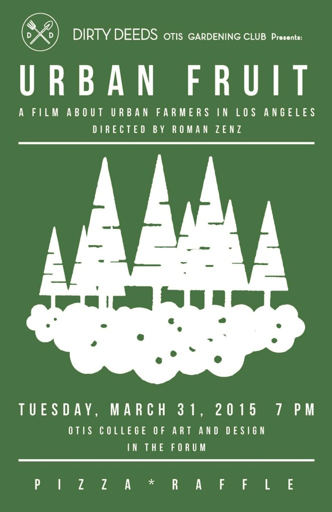 Urban Fruit a film about urban farmers in Los Angeles
