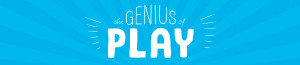 Toy Industry Association Launches Industry-Wide 'Genius of Play' Campaign