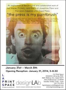 """Last Weekend for """"The Press is My Paintbrush"""""""